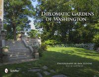 Diplomatic Gardens of Washington