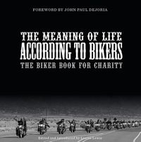 The Meaning of Life According to Bikers