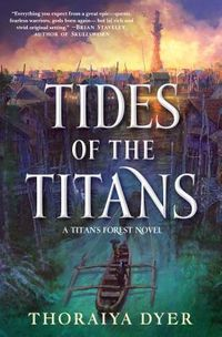 Tides of the Titans
