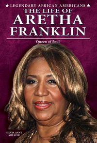 The Life of Aretha Franklin