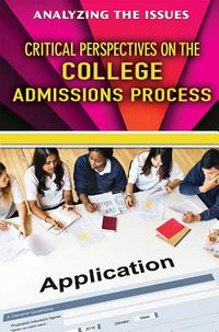 Critical Perspectives on the College Admissions Process