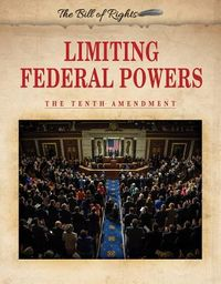 Limiting Federal Powers