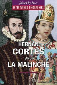 Hern?n Cort?s and La Malinche