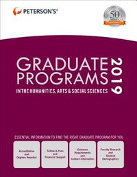 Peterson's Graduate Programs in the Humanities, Arts & Social Sciences, 2019