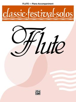 Classic Festival Solos for C Flute With Piano Accompaniment