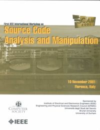 Source Code Analysis and Manipulation (Scam 2001)