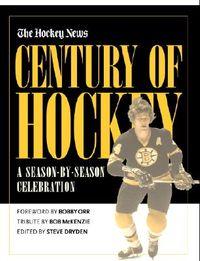 The Hockey News Century of Hockey