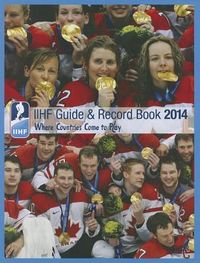 IIHF Guide and Record Book 2014