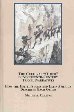 """The Cultural """"Other"""" in Nineteenth-Century Travel Narratives"""