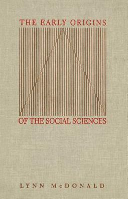 The Early Origins of the Social Sciences