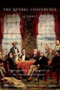 The Quebec Conference of 1864
