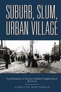 Suburb, Slum, Urban Village