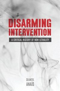 Disarming Intervention