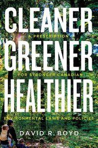 Cleaner, Greener, Healthier