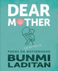 Dear Mother
