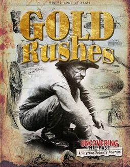 Gold Rushes