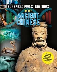 Forensic Investigations of the Ancient Chinese