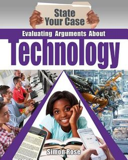 Evaluating Arguments About Technology