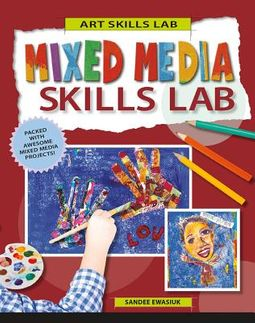 Mixed Media Skills Lab