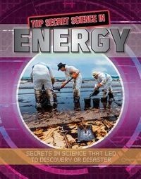 Top Secret Science in Energy
