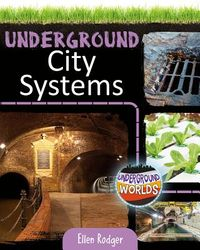 Underground City Systems