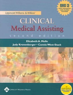 Lippincott Williams & Wilkins Clinical Medical Assisting