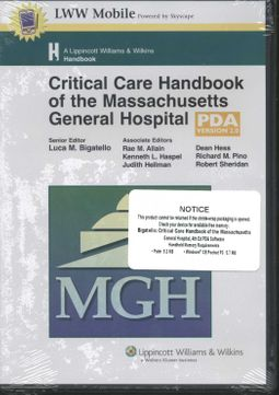 Critical Care Handbook of the Massachusetts General Hospital for Pda by  Bigatello, Luca M / Allain, Rae M / Haspel, Kenneth L / Hellman, Judith