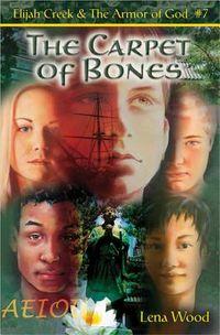 The Carpet of Bones