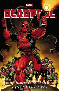 Deadpool by Daniel Way the Complete Collection 1