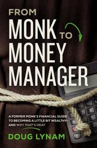From Monk to Money Manager