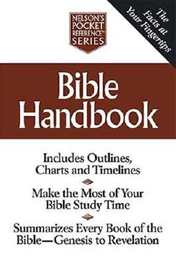 Nelson's Pocket Reference Bible Handbook