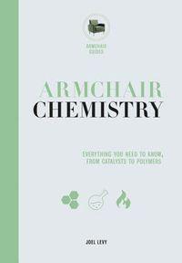 Armchair Chemistry
