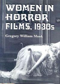 Women In Horror Films, 1930s