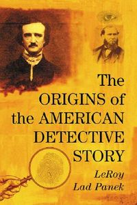The Origins of the American Detective Story