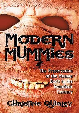 Modern Mummies