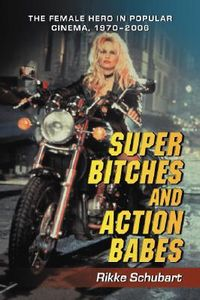Super Bitches and Action Babes