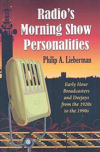 Radio's Morning Show Personalities