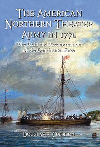 The American Northern Theater Army in 1776