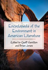 Encyclopedia of the Environment in American Literature