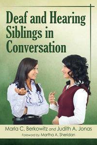 Deaf and Hearing Siblings in Conversation