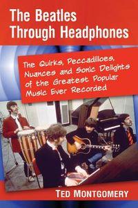 The Beatles Through Headphones
