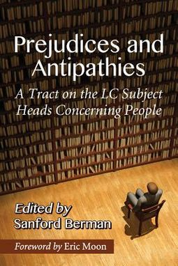 Prejudices and Antipathies
