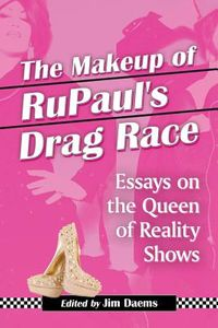 The Makeup of Rupaul's Drag Race