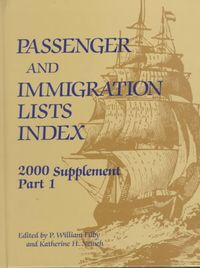 Passenger and Immigration Lists Index 2000 Supplement