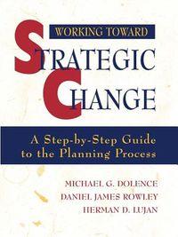 Working Toward Strategic Change