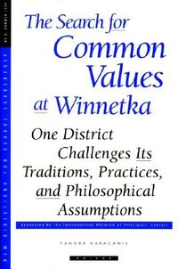 The Search for Common Values at Winnetka