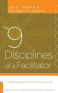 The 9 Disciplines of a Facilitator