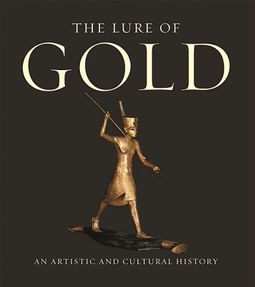 The Lure of Gold