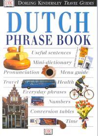 Dorling Kindersley Travel Guides Dutch Phrase Book