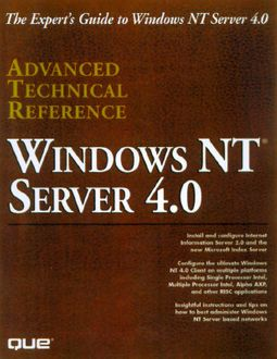 Windows Nt Server 4.0 Advanced Technical Reference